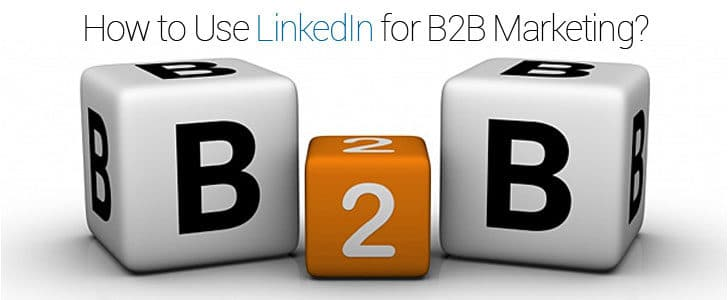 how-to-use-linkedin-for-b2b-marketing-2580940