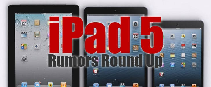 ipad-5-rumors-round-up-9145794